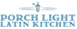 PORCH LIGHT LATIN KITCHEN - Porch light latin kitchen